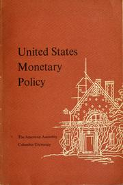 Cover of: United States monetary policy | American Assembly.
