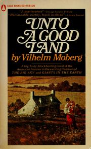 Cover of: Unto a good land: a novel
