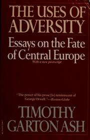 Cover of: The Uses of Adversity | Timothy Garton Ash