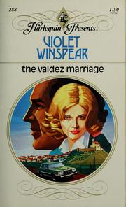 Cover of: The Valdez marriage by Violet Winspear
