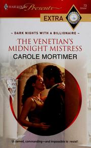 Cover of: The Venetian's midnight mistress | Carole Mortimer