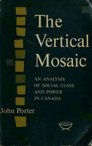 Cover of: The vertical mosaic | Porter, John A.