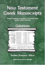 Cover of: New Testament Greek Manuscripts - Galatians | Reuben Swanson