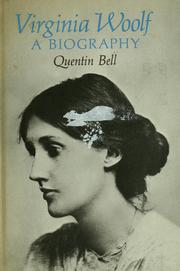 Virginia Woolf by Quentin Bell, Quentin Bell