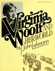 Cover of: Virginia Woolf and her world by Lehmann, John