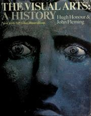 Cover of: The visual arts | Hugh Honour