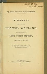 Cover of: The virtues and services of Francis Wayland | George Ide Chace