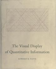 Cover of: The visual display of quantitative information | Edward R. Tufte