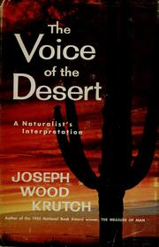 The voice of the desert by Krutch, Joseph Wood