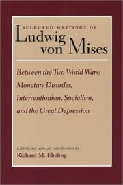 Cover of: Selected Writings of Ludwig Von Mises: Between the Two World Wars