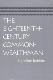 Cover of: The eighteenth-century commonwealthman | Caroline Robbins