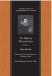 Cover of: The Rights Of War And Peace (Natural Law and Enlightenment Classics) | Hugo Grotius