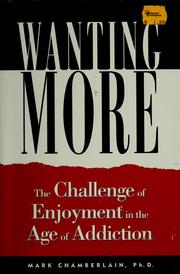 Cover of: Wanting more | Mark D. Chamberlain
