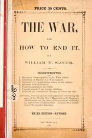 Cover of: The war, and how to end it | William Neill Slocum