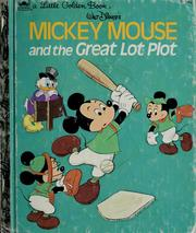 Cover of: Walt Disney's Mickey Mouse and the great lot plot | Walt Disney Productions