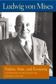 Cover of: Nation, State, And Economy | Ludwig von Mises