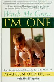 Cover of: Watch me grow, I'm one | Maureen O'Brien