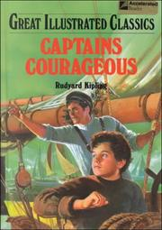 Cover of: Captains Courageous (Great Illustrated Classics) by Rudyard Kipling
