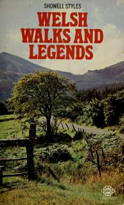 Cover of: Welsh walks and legends | Showell Styles