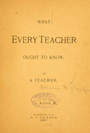 Cover of: What every teacher ought to know | Alvin P Chapin