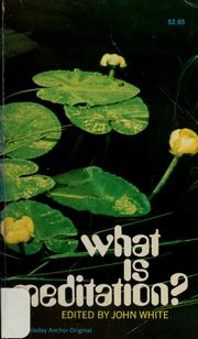Cover of: What is meditation? by John Warren White