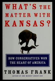 Cover of: What's the Matter With Kansas? | Thomas Frank
