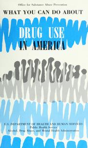 Cover of: What you can do about drug use in America. |