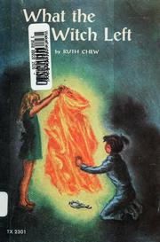 Cover of: What the witch left | Ruth Chew