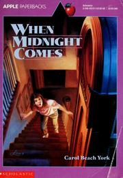 Cover of: When midnight comes | Carol Beach York