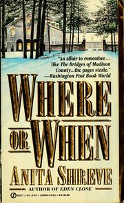 Cover of: Where or when | Anita Shreve