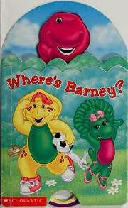 Cover of: Where's Barney? | Nancy Parent