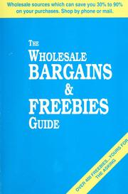Cover of: The wholesale bargains & freebies guide | Frank J. Simpson