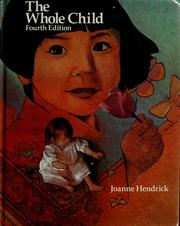 Cover of: The whole child | Joanne Hendrick