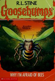 Cover of: Why I'm afraid of bees | R. L. Stine