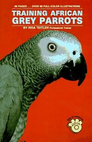 Cover of: Training African Grey Parrots | Risa Teitler