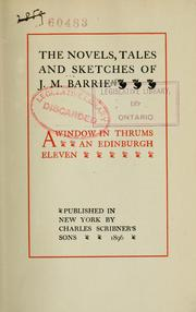 Cover of: A window in Thrums, An Edinburgh eleven