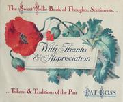 Cover of: With thanks & appreciation | Pat Ross