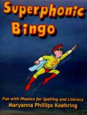 Cover of: Superphonic Bingo | Maryanna Phillips Koehring