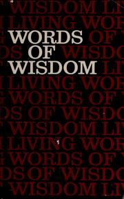 Cover of: Words of wisdom from living Psalms and Proverbs | Kenneth Nathaniel Taylor