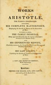 Cover of: The works of Aristotle, the famous philosopher containing, his complete masterpiece by Aristotle (Medical writer)