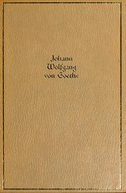 Cover of: The works of Johann Wolfgang von Goethe by Johann Wolfgang von Goethe