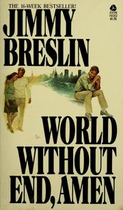 Cover of: World without end, amen | Jimmy Breslin