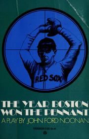 Cover of: The year Boston won the pennant. | John Ford Noonan
