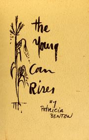 Cover of: The young corn rises. by Patricia Benton