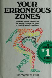 Cover of: Your erroneous zones by Wayne W. Dyer