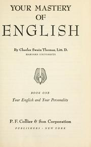 Cover of: Your mastery of English | Charles Swain Thomas