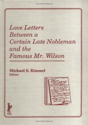 Cover of: Love Letters Between a Certain Late Nobleman and the Famous Mr. Wilson (The Research on homosexuality series) (The Research on homosexuality series)