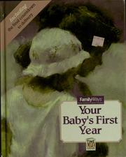 Cover of: Your baby's first year | by the editors of Time-Life Books.