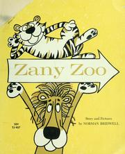Cover of: Zany zoo by Norman Bridwell