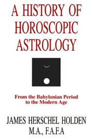 Cover of: A history of horoscopic astrology